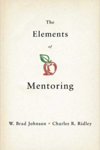 The Elements of Mentoring, Johnson and Ridley