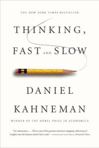 Thinking, Fast and Slow, Daniel Kahneman