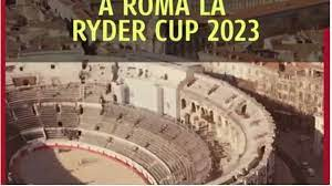 RYDER CUP: ROME MAYOR MIXES UP COLOSSEUM WITH ARENA OF NÎMES