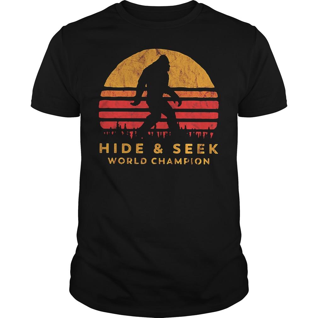 Bigfoot Hide And Seek World Champion Shirt Hoodie And Sweater
