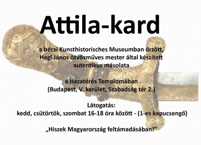 Az Attila-kard autentikus másolata a Hazatérés Templomában