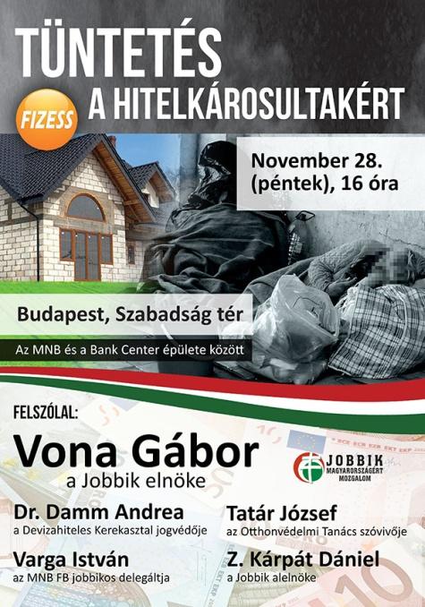 A hitelkárosultakért tüntet a Jobbik