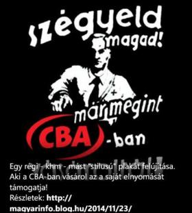 Nyilas plakáttal uszított a CBA ellen a Kettős Mérce