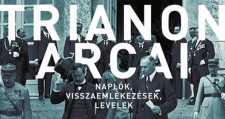 """""""Alulnézetből"""" vizsgálja Trianont és hatásait egy új forrásgyűjtemény"""
