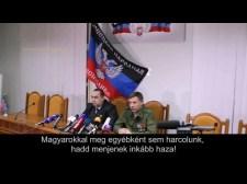 Donyecki elnök: Magyarokkal nem harcolunk!