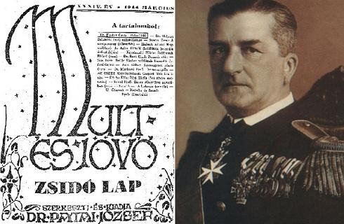 """A """"Múlt és Jövő"""" című zsidó lap a német megszállásig  megjelenhetett a Horthy Miklós kormányozta Magyarországon"""