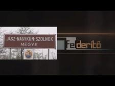 FELDERÍTŐ – Mészáros Lőrinc birodalma – Jász-Nagykun-Szolnok