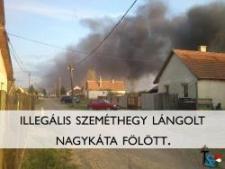 Cigányok közötti háború miatt lángolt Nagykátán az illegális szeméthegy