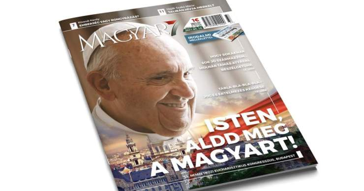 Isten áldd meg a magyart – Megjelent a Magyar7 37. száma