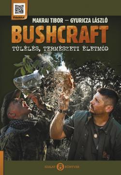 Egy rendkívüli könyv: Bushcraft – Túlélés, Természeti életmód