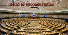 EP-döntés: minden igaz magyar embert arcul csaptak