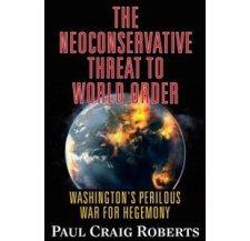 A világ nem fogja  túlélni az amerikai neokonok hegemónia doktrínáját