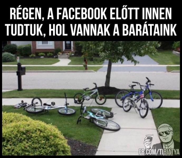 A Facebook előtti időkben…