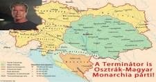 A Terminátor Osztrák-Magyar Monarchia párti!