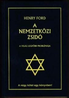 A nemzetközi zsidó, a világ legfőbb problémája – letölthető Henry Ford közérdekű alapműve