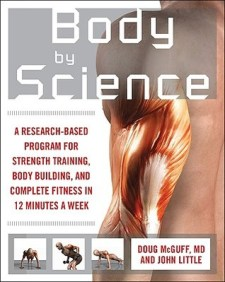 Body By Science – Egy férfias testedzési módszer