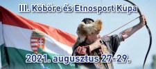 III. Köböre és Etnosport Kupa – 21.08.27-29.