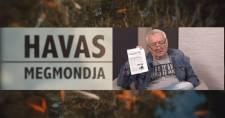 HAVAS MEGMONDJA – Hogyan lehetne sikeres az ellenzéki kommunikáció?