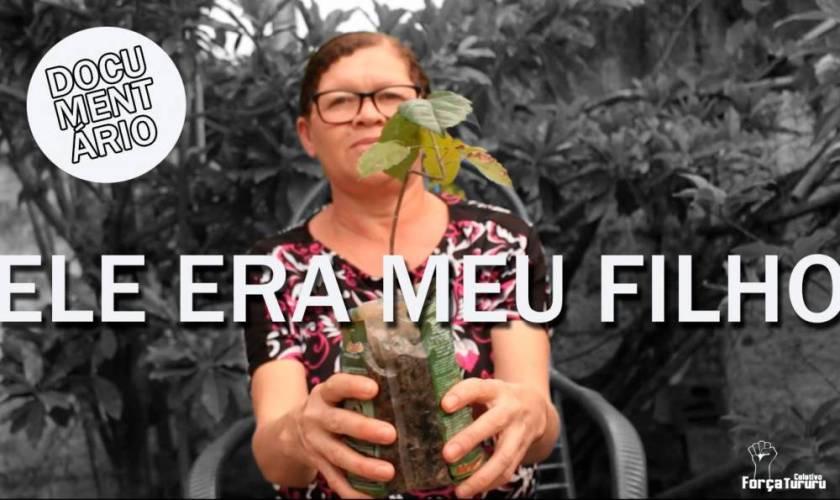 """Coletivo Força Tururu apresenta o documentário """"Ele era meu filho"""""""