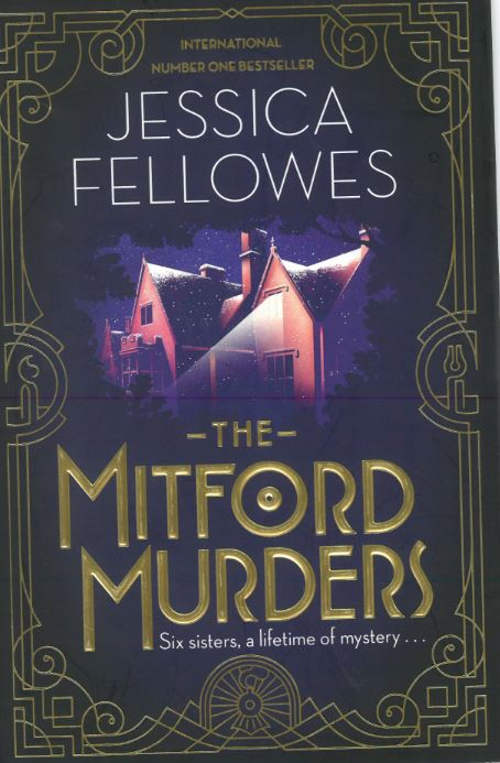 Jessica Fellowes The Mitford Murders