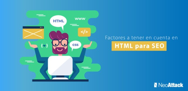 HTML-Factors to consider to optimize your web seo