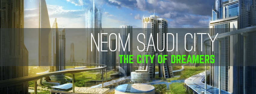 Top 4 Saudi Arabia Projects in 2019 (NEOM is the largest
