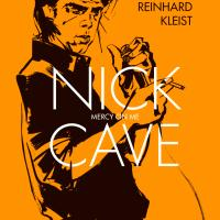 Reinhard Kleist - Nick Cave. Mercy On Me.
