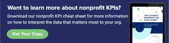 Click here to download the nonprofit KPI cheat sheet from Neon One.