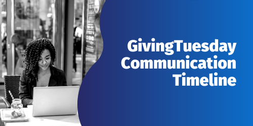 Download the Giving Tuesday Communication Timeline Today!