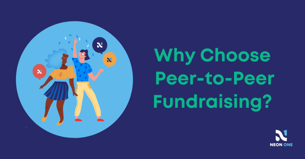 """Why Choose Peer-to-Peer Fundraising?"""