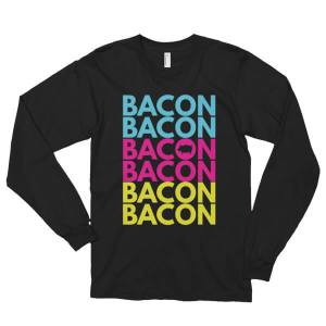 Long sleeve Bacon T-Shirt (unisex)