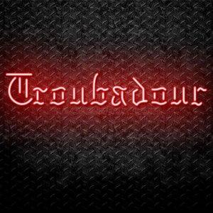 Troubadour Neon Sign