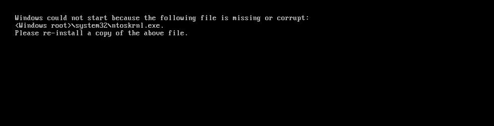 Ntoskrnl.exe is missing or corrupt error screen