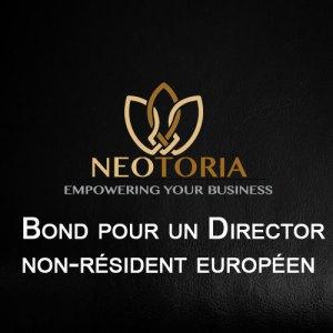 Bond pour un non-résident européen