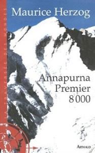 Maurice Herzog - Annapurna premier 8000