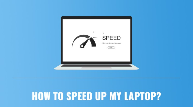 6 Ways to Speed Up an Old Laptop 1