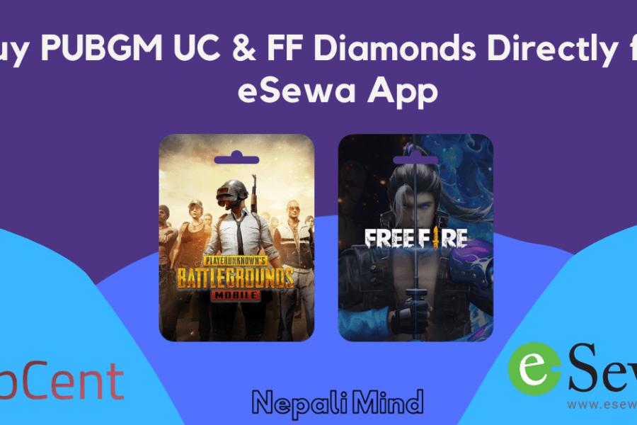 Buy PUBGM UC & FF Diamonds Directly from eSewa App-NepaliMind