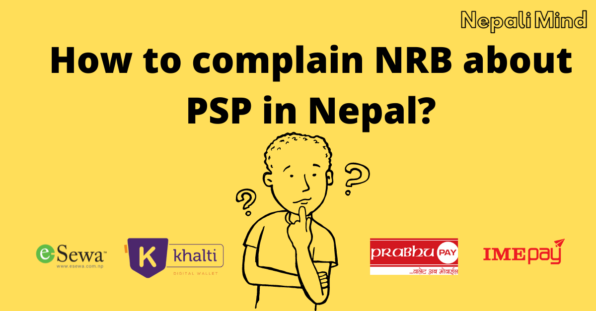 How to complain NRB about PSP in Nepal