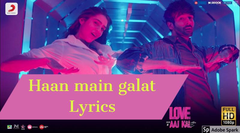 Haan main galat lyrics arijit singh