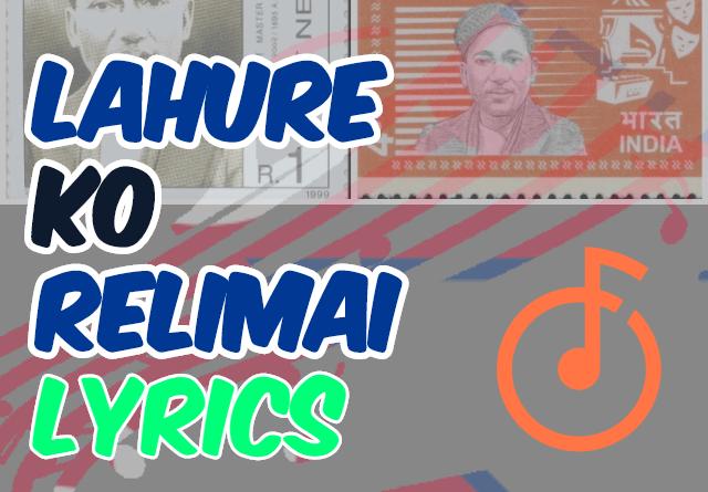 Lahure Ko Relimai Lyrics Original by Master Mitrasen Thapa