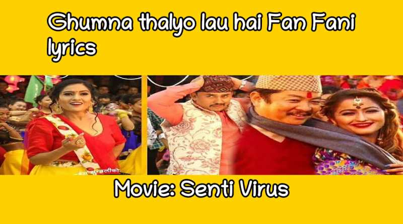 fan fani lyrics movie senti virus