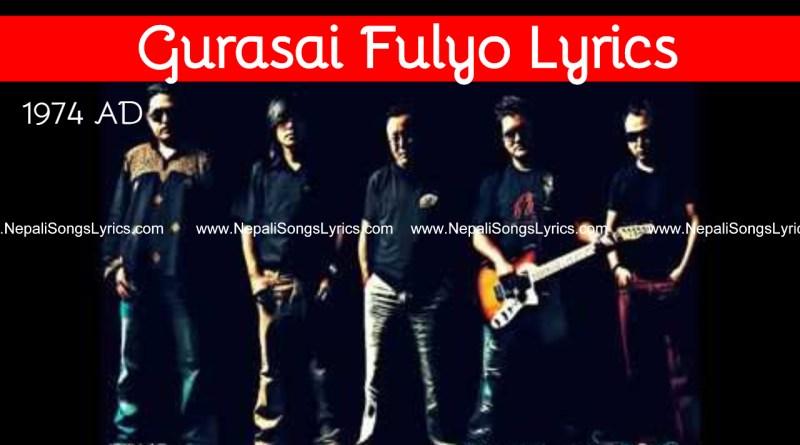 Gurasai Fulyo Lyrics 1974 ad
