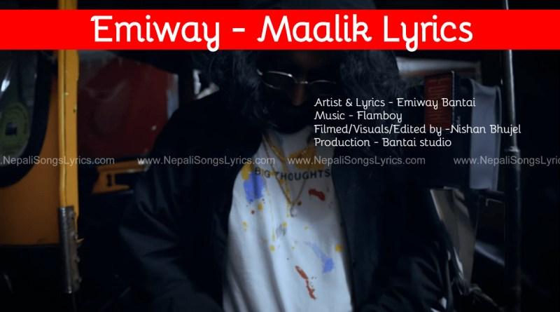 MAALIK Lyrics by Emiway Bantai