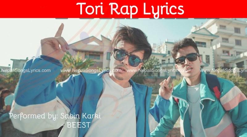 Tori Rap Lyrics - Sabin karki BEEST