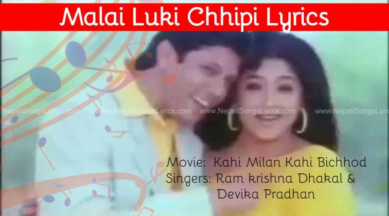 malai luki chhipi lyrics ram krishna dhakal devika pradhan