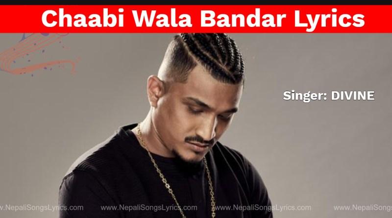 chaabi wala bandar lyrics - divine