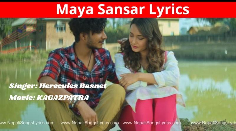 maya sansar lyrics - Hercules Basnet