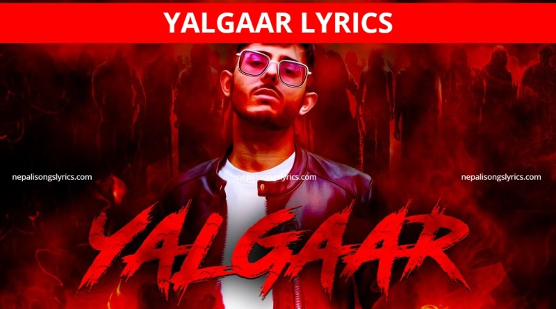 Yalgaar Lyrics - Carryminati x Wily Frenzy