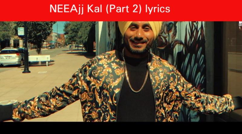 Ajj Kal (Part 2) lyrics - Gary Bassi