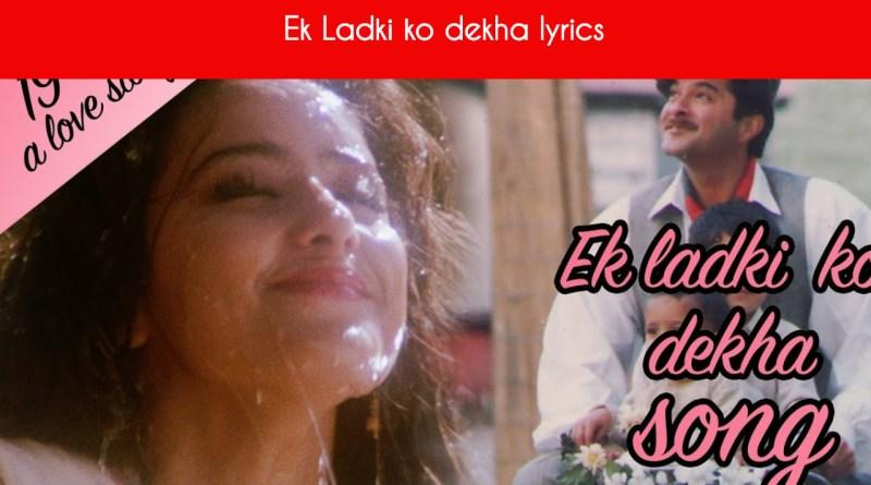Ek Ladki ko dekha lyrics - 1942 A love story | Anil Kapoor | Manisha Koirala
